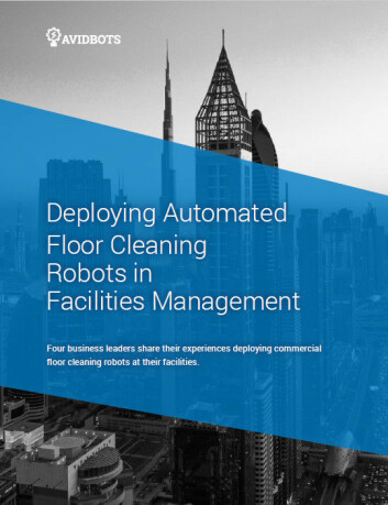 Forsiden til Avidbots' rapport «Deploying Automated Floor Cleaning Robots in Facilities Management»