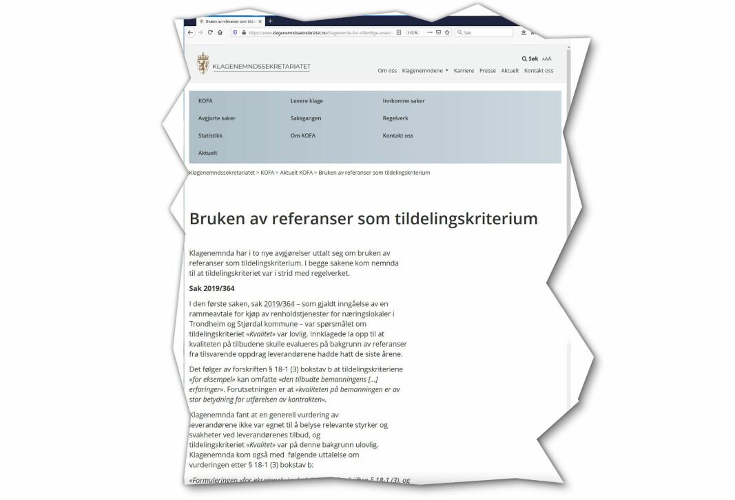 Klagenemnda for offentlige anskaffelser (KOFA) har besluttet at bruken av referanser som tildelingskriterium i bl.a. en renholdskontrakt, var i strid med regelverket.